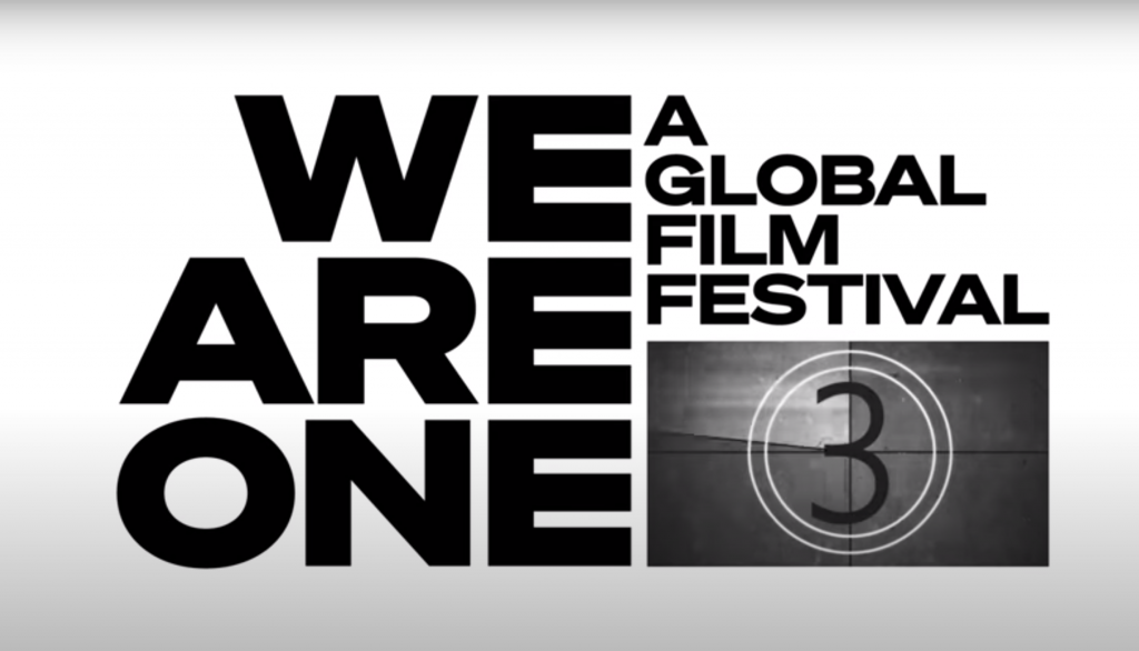 Redeem Yourself with We Are One: A Global Film Festival